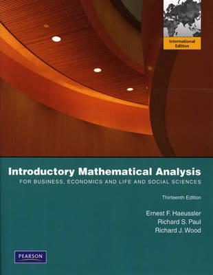 9780321643889 - Introductory mathematical Analysis for business, economics and life and social scienes
