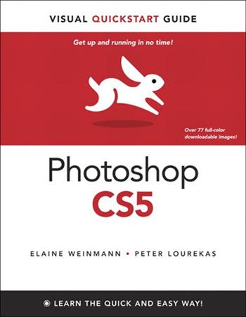 9780321701534 - Photoshop cs5 for windows and macintosh visual quickstart guide