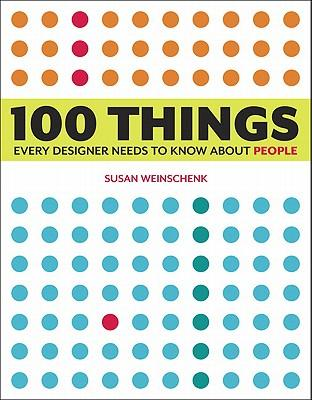 9780321767530 - 100 things every designer needs to know about people: what makes them tick?