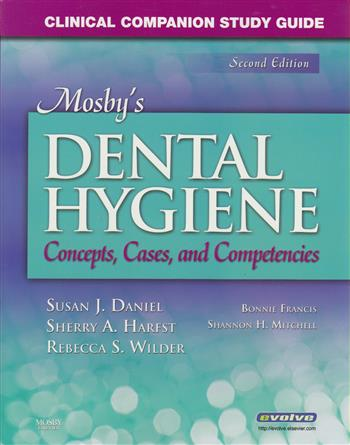 9780323045346 - Mosby's dental hygieneconcepts, cases, and competencies
