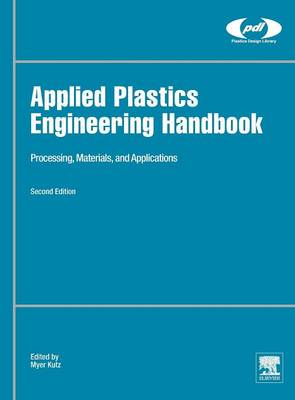 9780323390408 - Applied Plastics Engineering Handbook: Processing, Materials, and Applications