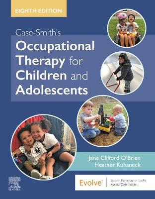 9780323676991 - Case-Smith's Occupational Therapy for Children and Adolescents