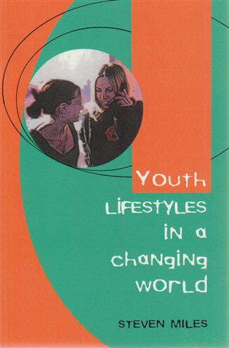 9780335200986 - Youth lifestyles in a changing world