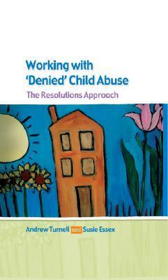 9780335216574 - Working With Denied Child Abuse: The Resolutions Approach