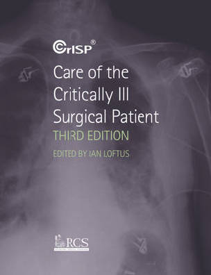 9780340987247 - Care of the critically ill surgical patient 3rd 2010