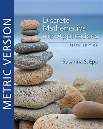 9780357114087 - Discrete Mathematics with Applications, Metric Edition