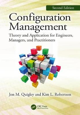 9780367137250 - Configuration Management: Theory and Application for Engineers, Managers, and Practitioners
