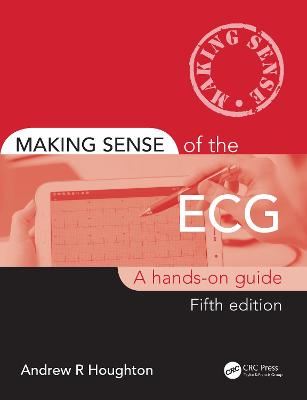 9780367188955 - Making Sense of the ECG: A Hands-On Guide