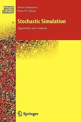 9780387306797 - Stochastic simulation - algorithms and analysis