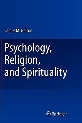 9780387875729 - Psychology, religion, and spirituality