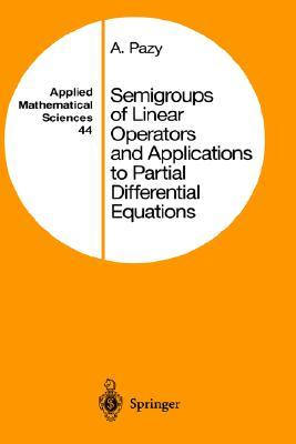 9780387908458 - Semigroups of Linear Operators and Applications to Partial Differential Equations