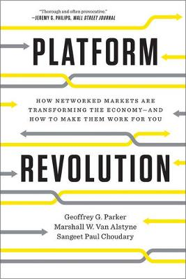 9780393354355 - Platform Revolution: How Networked Markets Are Transforming the Economyand How to Make Them Work for You