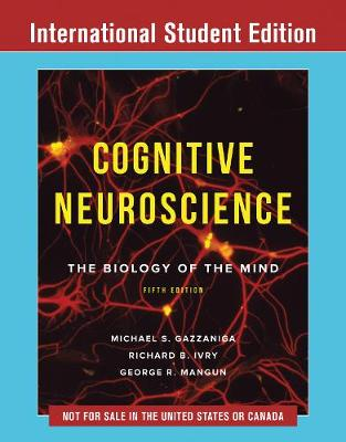 9780393667813 - Cognitive Neuroscience: The Biology of the Mind