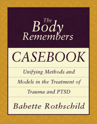 9780393704006 - The Body Remembers Casebook