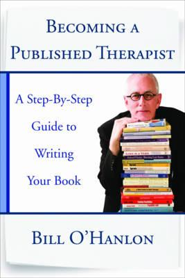 9780393708103 - Becoming a Published Therapist: A Step-by-Step Guide to Writing Your Book