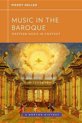 9780393904574 - Music in the Baroque