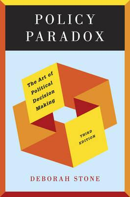 9780393912722 - Policy paradox: the art of political decision making