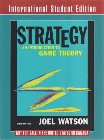 9780393920826 - Strategy: An Introduction to Game Theory