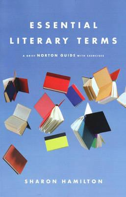 9780393928372 - Essential literary terms: a brief norton guide with exercise