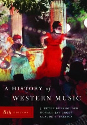 9780393931259 - A history of western music