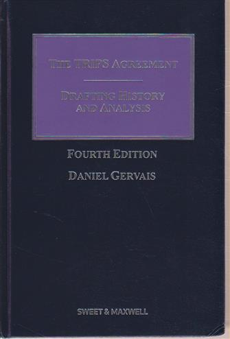 9780414023130 - The Trips Agreement: Drafting History and Analysis