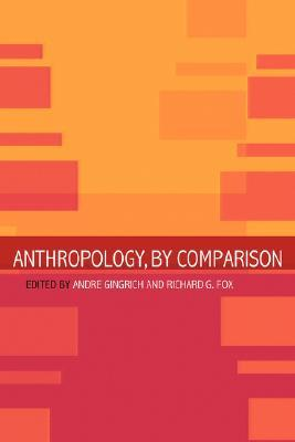 9780415260541 - Anthropology, By Comparison
