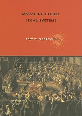 9780415369459 - Managing global legal systems