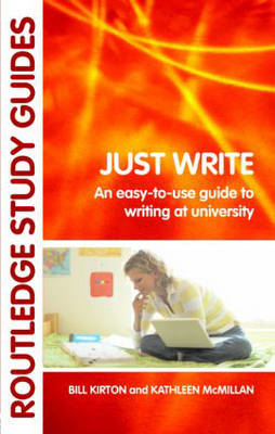 9780415396783 - Just Write: An Easy-to-Use Guide to Writing at University
