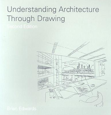 9780415444149 - Understanding Architecture Through Drawing