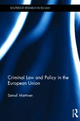 9780415474269 - Criminal law and policy in the european union
