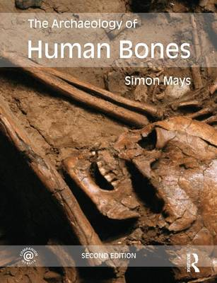 9780415480918 - The Archaeology of Human Bones