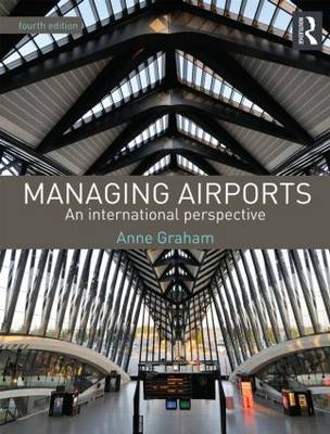 9780415529419 - Managing Airports: An International Perspective