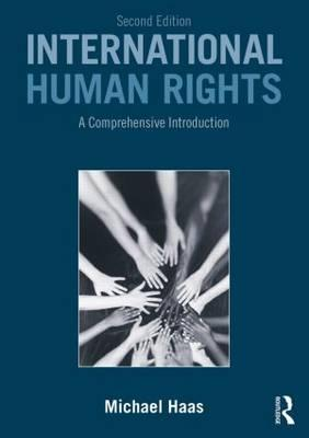 9780415538206 - International Human Rights: A Comprehensive Introduction