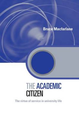 9780415561402 - The Academic Citizen: The Virtue of Service in University Life