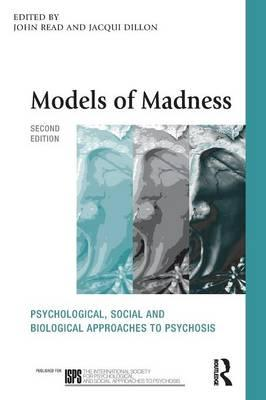 9780415579537 - Models of Madness: Psychological, Social and Biological Approaches to Psychosis