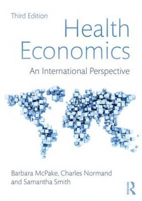 9780415680882 - Health Economics: An International Perspective