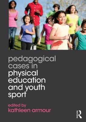 9780415702454 - Pedagogical Cases in Physical Education and Youth Sport