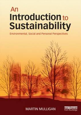 9780415706445 - An Introduction to Sustainability: Environmental, Social and Personal Perspectives