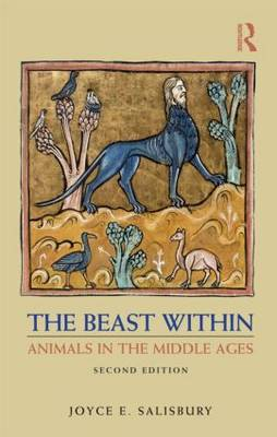 9780415780957 - The beast within. Animals in the Middle Ages