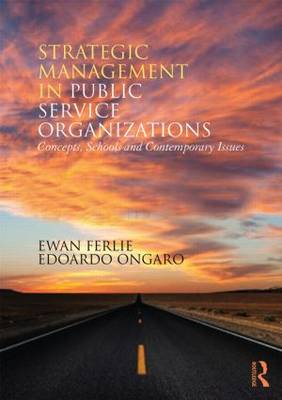 9780415855389 - Strategic Management in Public Services Organizations: Concepts, Schools and Contemporary Issues