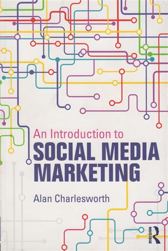 9780415856171 - Introduction to Social Media Marketing