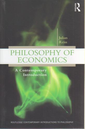9780415881173 - Philosophy of Economics: A Contemporary Introduction