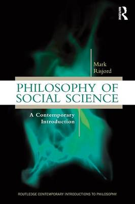 9780415898256 - Philosophy of Social Science: A Contemporary Introduction