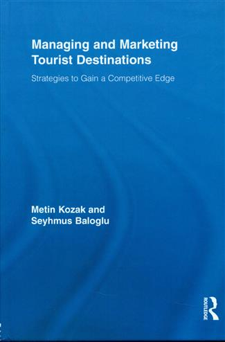 9780415991711 - Managing and marketing tourist destinations