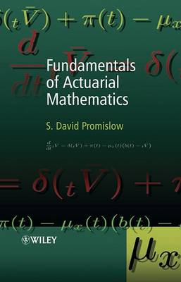 9780470016893 - Fundamentals of actuarial mathematics