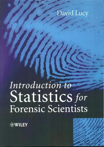 9780470022016 - Introductory statistics for forensic scientists