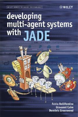 9780470057476 - Developing multi-agent systems with jade