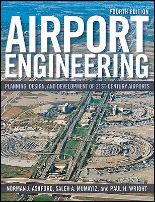 9780470398555 - Airport engineering: planning, design and development of 21s t century airports