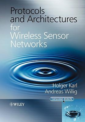 9780470519233 - Protocols and architectures for wireless sensor networks