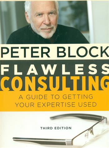 9780470620748 - Flawless consulting: a guide to getting your expertise used